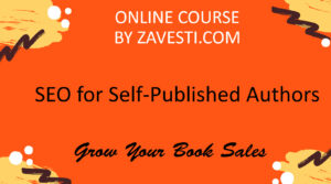 SEO for Self Published Authors - Zavesti