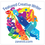 Zavesti Featured Creative Writer